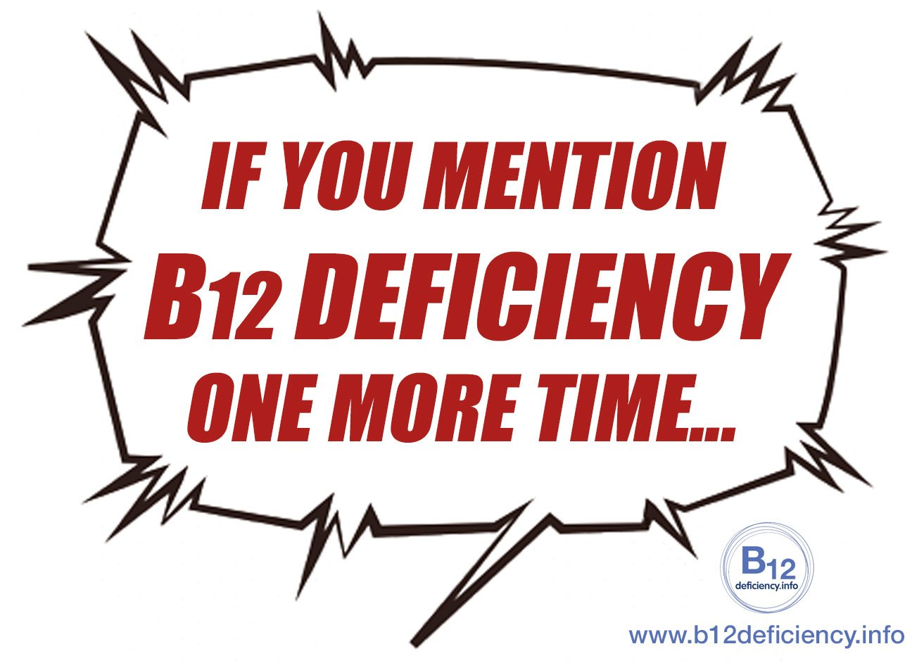 Have you been told to shut up about B12 deficiency?